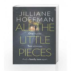 All the Little Pieces (Pb a Om) by Jilliane Hoffman Book-9780007311712