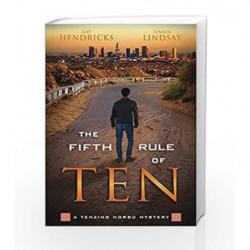 The Fifth Rule of Ten (Tenzing Norbu Mystery) by Gay Hendricks Book-9781401948672