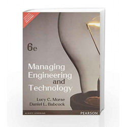 Managing Engineering and Technology by Lucy C. Morse Book-9789332550124