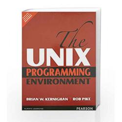 The UNIX Programming Environment by Kernighan & Pike Book-9789332550254