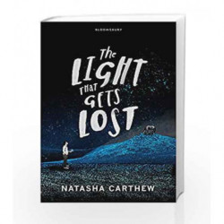 The Light That Gets Lost by Natasha Carthew Book-9781408835876