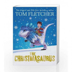 The Christmasaurus by Tom Fletcher Book-9780141373324