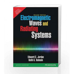 Electromagnetic Waves and Radiating Systems by Edward C. Jordon Book-9789332551770