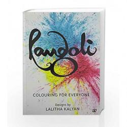 Rangoli: Colouring for Everyone by Kalyan,Lalitha Book-9789386224231