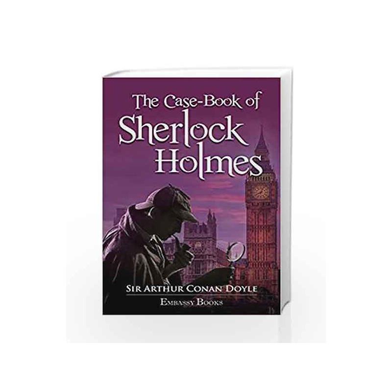 The Casebook of Sherlock Holmes by Sir Arthur Conan Doyale Book-9789385492884