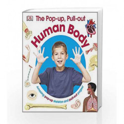 The Pop-Up, Pull-Out Human Body by NA Book-9780241257654