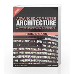 Advanced Computer Architecture: A Systems Design Approach by Kain Book-9789332551923