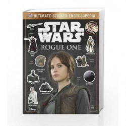 Star Wars: Rogue One - Ultimate Sticker Encyclopedia by DK Book-9780241232453