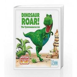 Dinosaur Roar! The Tyrannosaurus rex (The World of Dinosaur Roar!) by Jeanne Willis Book-9781509835669