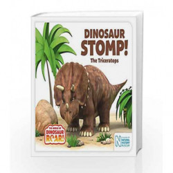 Dinosaur Stomp! The Triceratops (The World of Dinosaur Roar!) by Jeanne  Willis Book-9781509835690