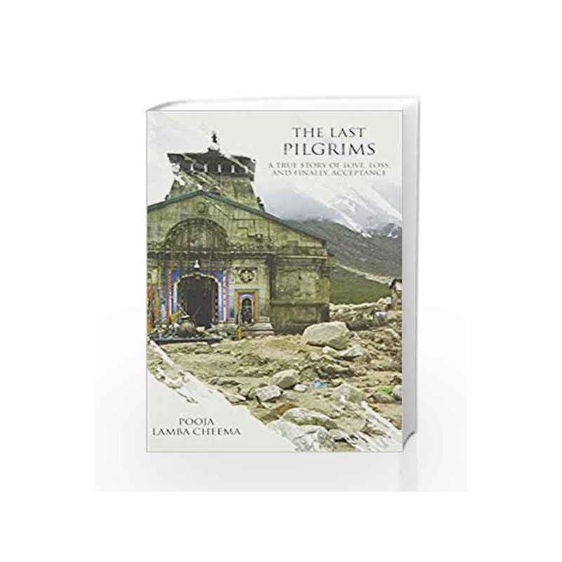 The Last Pilgrims by Cheema,Pooja Lamba Book-9789385827419