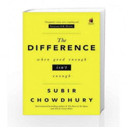 The Difference: When Good Enough isn't Enough by Subir Chowdhury Book-9780143429500
