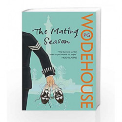 The Mating Season: (Jeeves & Wooster) by P.G. Wodehouse Book-9780099513773