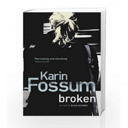 Broken by Karin Fossum Book-9780099507369