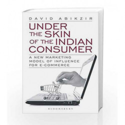 Under The Skin of the Indian Consumer by David Abikzir Book-9789386349033