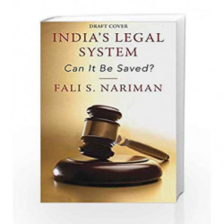 India's Legal System: Can it Be Saved? by Fali S. Nariman Book-9780143440116
