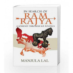 In Search of Ram Rajya: A Journey through U.P. Politics by NA Book-9789385854378