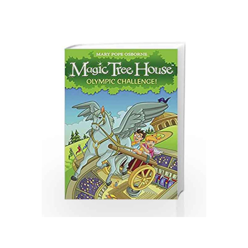 Magic Tree House 16 Olympic Challenge By Mary Pope Osborne Buy Online Magic Tree House 16 Olympic Challenge Book At Best Price In