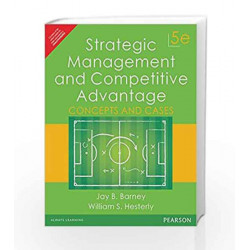 Strategic Management and Competitive Adv: Concepts and Cases by Barney/Hesterly Book-9789332559400