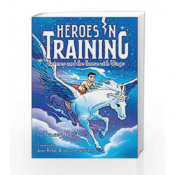 Hermes and the Horse with Wings (Heroes in Training) by Tracey West Book-9781481488310