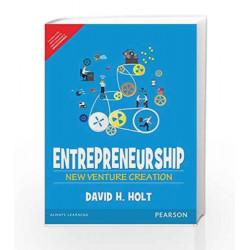 Entrepreneurship: New Venture Creation by Holt Book-9789332568730