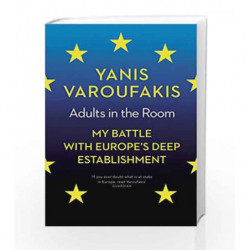 Adults in the Room by Yanis Varoufakis Book-9781847924469