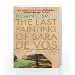 The Last Painting of Sara de Vos by Dominic Smith Book-9781925266801