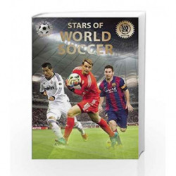Stars of World Soccer (World Soccer Legends) by J?kulsson, Illugi Book-9780789212399