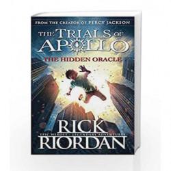The Hidden Oracle (The Trials of Apollo Book 1) by Rick Riordan Book-9780141363929