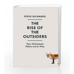 The Rise of the Outsiders by Steve Richards Book-9781786491428