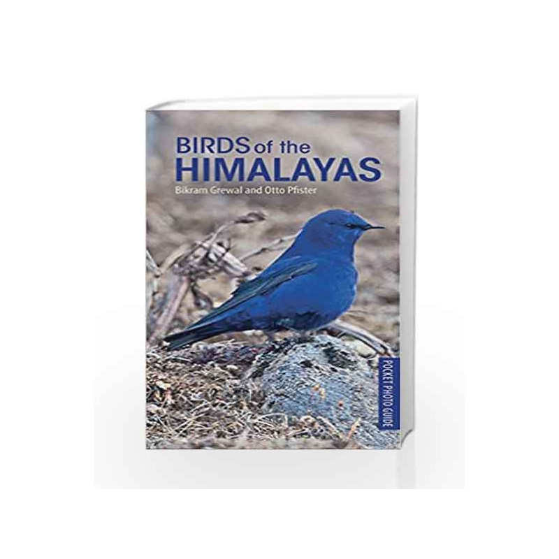 Birds of the Himalayas by BIKRAM GREWAL Book-9789386606938
