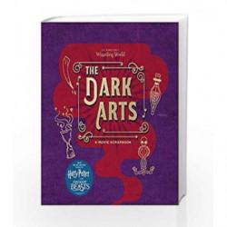J.K. Rowling's Wizarding World: The Dark Arts - A Movie Scrapbook by Jody Revenson Book-9780763695910