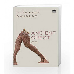Ancient Guest by Biswamit Dwibedy Book-9789352645404