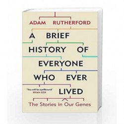 A Brief History of Everyone Who Ever Lived by Adam Rutherford Book-9781780229072