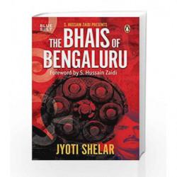 Bhais of Bengaluru by Jyoti Shelar Book-9780143427780