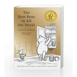 Winnie-the-Pooh: The Best Bear in All the World by A. A. Milne and Kate Saunders Book-9781405286619