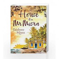 A House for Mr. Misra by Jaishree Misra Book-9789386850485