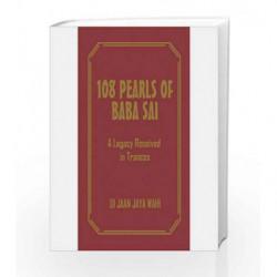 108 PEARLS OF BABA SAI by Wahi Jaya Book-9789386206411