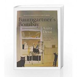 Anitha Desai Baumgartner's Bombay by Desai, Anita Book-9788184000146