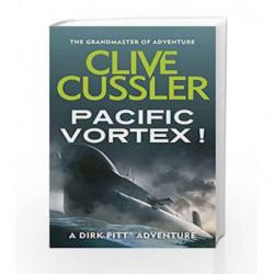 Pacific Vortex! (Dirk Pitt) by Clive Cussler Book-9780751505030