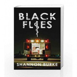 Black Flies by Shannon Burke Book-9781846552830