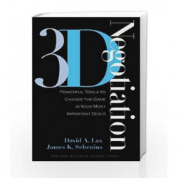 3-D Negotiation: Powerful Tools to Change the Game in Your Most Important Deals by LAX A DAVID Book-9781591397991