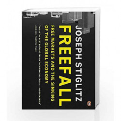 Freefall: Free Markets and the Sinking of the Global Economy by Stiglitz, Joseph Book-9780141045122