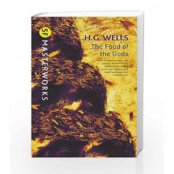The Food of the Gods (S.F. Masterworks) by H.G. Wells Book-9780575095182