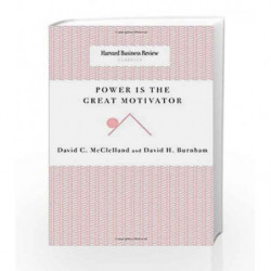 Power is the Great Motivator (Harvard Business Review Classics) by General management Book-9781422179727
