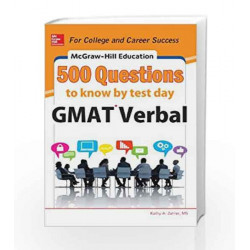 Mcgraw - Hill Education 500 GMAT Verbal Questions to Know by Test Day by  Book-9789339214173