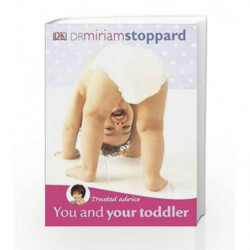 Trusted Advice You and Your Toddler by Miriam Stoppard Book-9781405356510