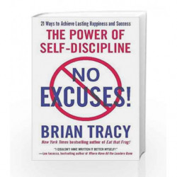 No Excuses!: The Power of Self-Discipline by Brian Tracy Book-9781593156329