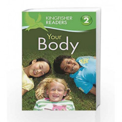 Your Body (Kingfisher Readers Level 2) by Brenda Stones Book-9780753430569