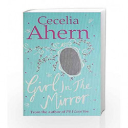 The Girl in the Mirror by Cecelia Ahern Book-9780007441259
